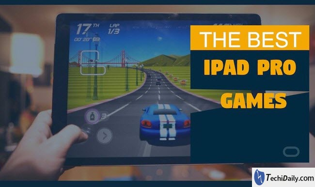 Top 5 best free iPad Pro games in 2018 | TechiDaily